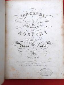 MUSIQUE PARTITION Tancredi Opera ... par ROSSINI Piano Forte JANET vers 1830  18