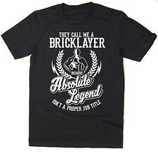 Bricklayer T-Shirt - Absolute Legend! Funny T-Shirt available in 6 colours.