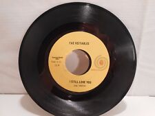 """""""I Still Love You / Anything"""" - The Vejtables - Autumn Records 45 rpm"""