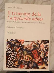 Indelli Il tramonto della Langobardia minor Longobardi Saraceni Normanni Capua
