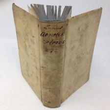 Florus, Lucius Annaeus. LUCII ANNAEI FLORI RERUM ROMANARUM. 1636 History LATIN