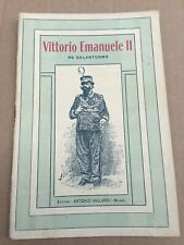 LIBRETTO VITTORIO EMANUELE II ED.VALLARDI 1930
