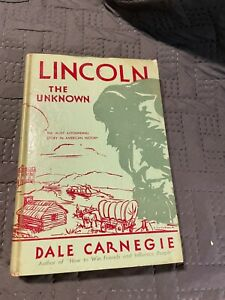 Lincoln The Unknown Dale Carnegie Signed Forest Hills Publishing 1932