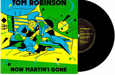 "TOM ROBINSON - NOW MARTIN'S GONE - 7"" 45 VINYL RECORD PIC SLV 1982"