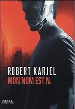 mon nom est N. Karjel  Robert Occasion Livre