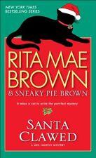 Santa Clawed: A Mrs. Murphy Mystery by Rita Mae Brown