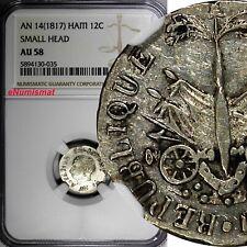 """HAITI Republic Silver AN 14 (1817) """"Small Head"""" 12 Centimes NGC AU58 KM# 14 (35)"""