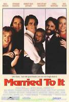 MARRIED TO IT MOVIE POSTER Original 27x40 Rolled  1991 Comedy BEAU BRIDGES