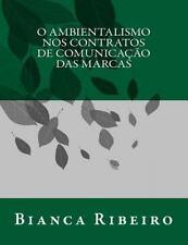 O Ambientalismo Nos Contratos de Comunicação das Marcas by Bianca Ribeiro...