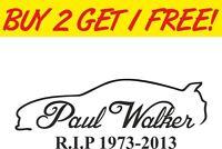 Paul Walker Supra Memorial RIP Sticker Decal Graphic Car Van Bumper Window