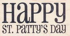 Happy St. Patty's Day PS0290 HAMPTON ART RUBBER STAMP  ~ w/m Free Shipping NEW