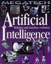 Artificial Intelligence: Robotics and Machine Evolution (Megatech)-ExLibrary