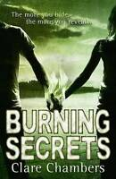 Burning Secrets by Clare Chambers (Paperback) New Book