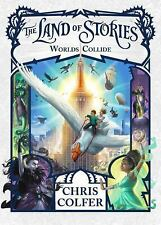 The Land of Stories: Worlds Collide 6 by Chris Colfer (2017, Hardcover)