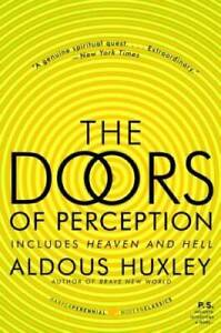 The Doors of Perception and Heaven and Hell - Paperback By Huxley, Aldous - GOOD