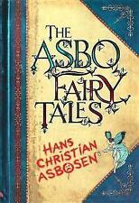 The ASBO Fairy Tales, Asbosen, Hans Christian, Very Good Book