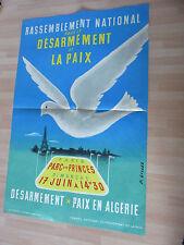 AFFICHE 1960 RASSEMBLEMENT  DESARMEMNT PAIX EN ALGERIE