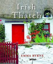 Irish Thatch by Emma Byrne (Hardback, 2015)