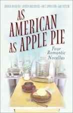 As American as Apple Pie, Gail Sattler, Joyce Livingston, Andrea Boeshaar, Krist