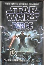 STAR WARS: THE FORCE UNLEASHED Sean Williams ~ 1st Ed HC/DJ 2008 Like New
