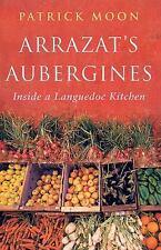 Arrazat's Aubergines: Inside a Languedoc Kitchen-ExLibrary