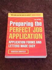 Rebecca Corfield - Preparing the Perfect Job Application 4th edition