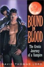 Bound In Blood: The Erotic Journey of a Vampire