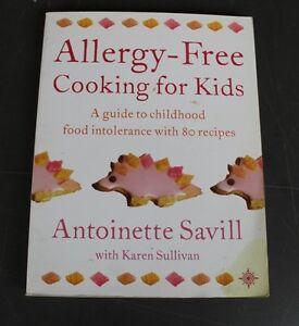 Allergy-Free Cooking for Kids - Antoinette Savill with Karen Sullivan