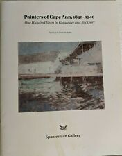 Painters of Cape Ann, 1840-1940: One Hundred Years in Gloucester and Rockport