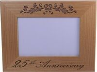 25th Anniversary - 4x6 Inch Wood Picture Frame - Great Anniversary gift for frie