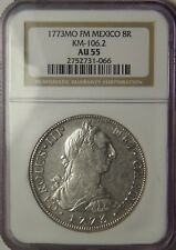 1773 FM 8 Reales:  NGC AU-55:   Mexico City Mint
