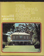 THE NATIONAL TRUST IN SOUTH AUSTRALIA - MAX COLWELL    FIRST EDITION