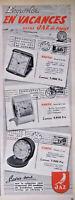PUBLICITÉ PRESSE 1954 EMPORTEZ EN VACANCES VOTRE RÉVEIL JAZ RAFFIC PARTIC TORPIC