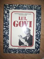 PETRUCCI & VIAZZI & LEONI - LUI,GOVI - ED:SAGEP E GENOVA - ANNO:1989 (EF)