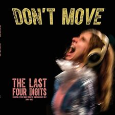 THE LAST FOUR DIGITS - DON'T MOVE   CD NEW!