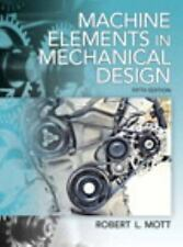 Machine Elements in Mechanical Design (5th Edition) by Mott, Robert L.