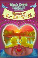 Uncle John's Bathroom Reader Book of Love humor/funny history New Gift romance