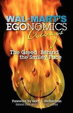 NEW Walmart's EGOnomics Always: The Greed Behind the Smiley Face