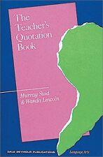 The Teachers Quotation Book