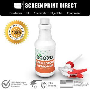 Ecotex® Emulsion Remover - Industrial Screen Printing Chemicals 1 Quart.- 32oz