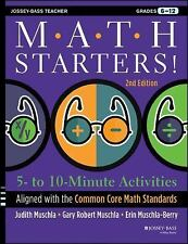 Math Starters: 5- to 10-Minute Activities Aligned with the Common Core Math Sta