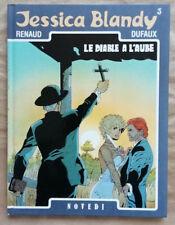 Jessica Blandy T 3 Le Diable à l'aube RENAUD & DUFAUX éd Novedi DL janv 1988 EO