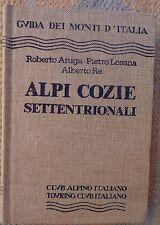 Guida dei monti d'italia ALPI COZIE SETTENTRIONALI Aruga Losana Re 1985