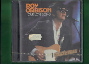 ROY ORBISON - OUR LOVE SONG CD NUOVO SIGILLATO