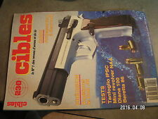 $$o Revue Cibles N°230 Beyrouth  Colt .45  Tanfoglio IPSC  Diana 100  Beretta 86