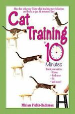 Cat Training in 10 Minutes by Miriam Fields-Babineau (2003, Paperback)