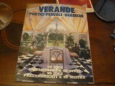 99 idee in campagna e città, prefabbricati..., La veranda 3 1992 Di Baio editore