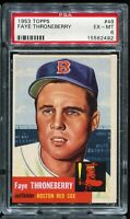 1953 Topps Baseball #49 FAYE THRONEBERRY Boston Red Sox PSA 6 EX-MT
