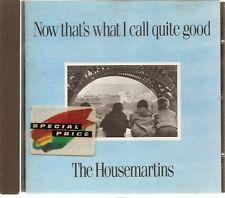 CD ALBUM 24 TITRES--THE HOUSEMARTINS--NOW THAT'S WHAT I CALL QUITE GOOD
