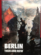 BERLIN THEN AND NOW by Tony Le Tissier - After the Battle - Brand New